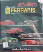 A hardbound book, Jean Marie and Daniele Lastu: All The Worlds 1/43 Ferrari's, Volume 1, Prototype 2