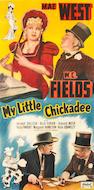 My Little Chickadee, 1940, LB 81x43
