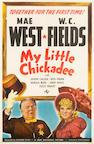 My Little Chickadee, 1940,  27 x 41, style C, LB