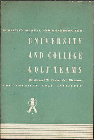 JONES, R.T. Publicity Manual and Handbook For Univeristy and College Golf Teams.