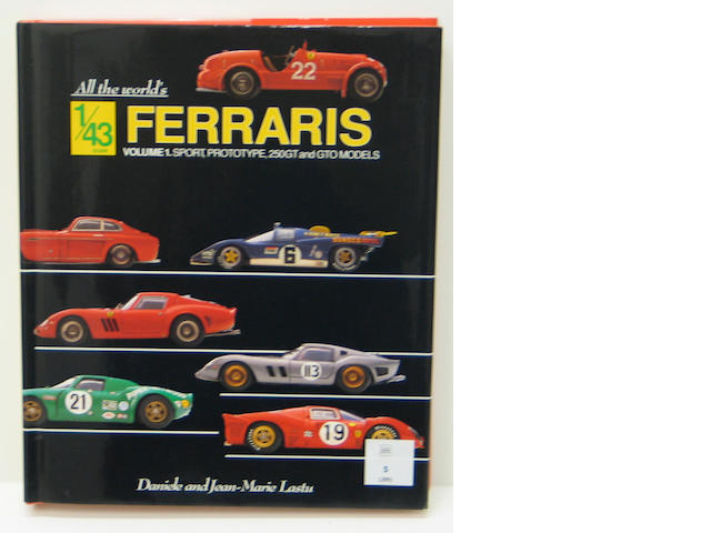 Hardbound book, Jean Marie and Daniele Lastu: All The Worlds 1/43 Ferrari's, Volume 1, Prototype 250GT and GTO Models, 1992,