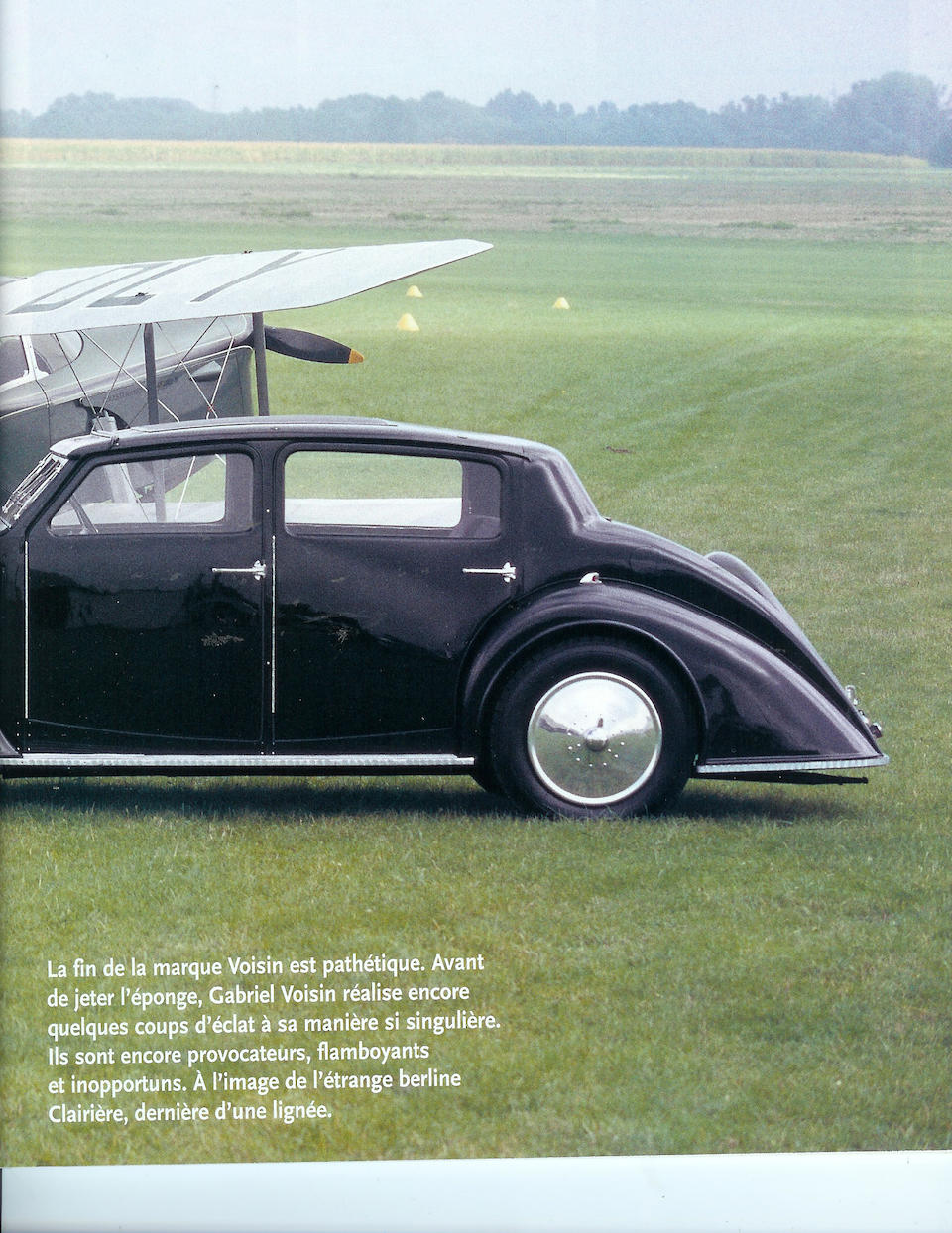 One of two existing, once owned by Gabriel Voisin ,1935 Avions Voisin C28 Clairière  Chassis no. CG 28917 Engine no. 53010