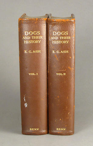 Ash.  Dogs and Their History.  L: 1927.  2 vols.  4to.  Full pigskin.  Ed of 50.