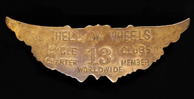 A 'Hell on Wheels' Charter Members badge,