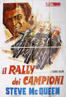 "A 1972 two-sheet Italian movie poster for ""Il Rally dei Campion"" starring Steve McQueen,"