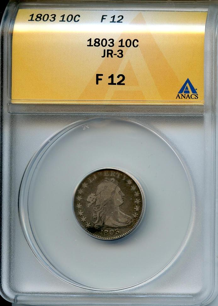 1803 10C Fine 12 ANACS