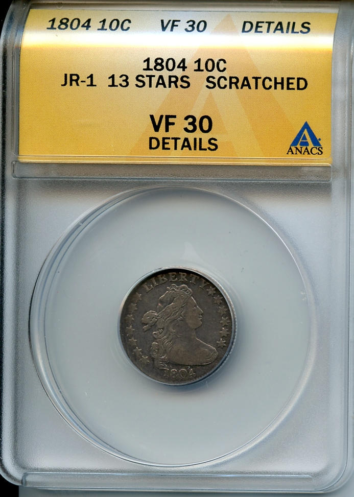 1804 10C 13 Stars VF30 Details, Scratched ANACS