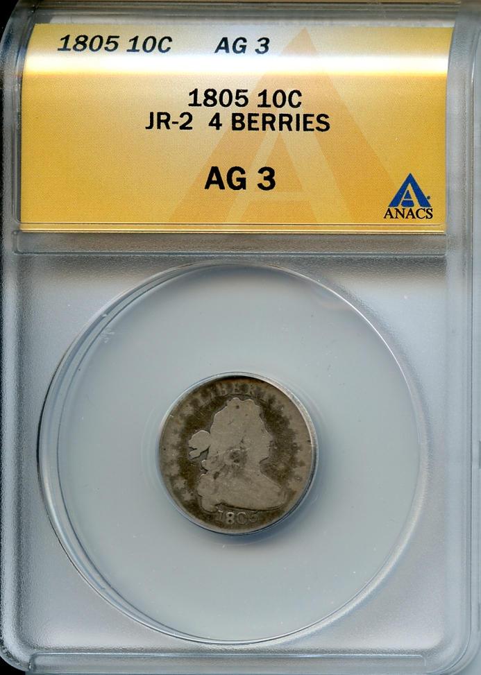 1805 10C 4 Berries AG3 ANACS