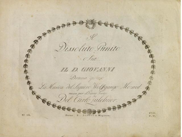 MOZART, WOLFGANG AMADEUS. 1756-1791. PUBLISHED DURING MOZART'S LIFETIME.<br> Il Dissoluto Punito; o sia, Il D. Giovanni. Drama Giocoso... La Musica del Signore Wolffgango Mozard messa per il Piano Forte del Carl Zulehner. Mainz: B. Schott, [1791].