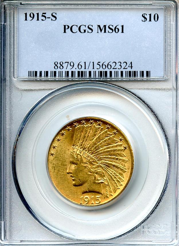 1915-S $10 MS61 PCGS