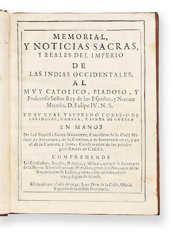 [DIEZ DE LA CALLE, JUAN.] Memorial y noticias sacras y reales del Imperio de las Indias Occidentales. [Madrid, 1646.]