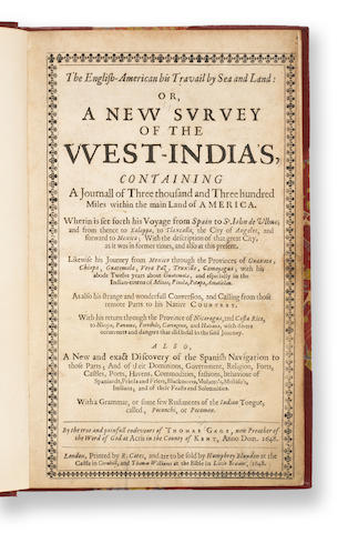 GAGE, THOMAS. d.1656. The English-American his Travail by Sea and Land: Or, A New Survey of the West-India's, containing a Journall of Three thousand and Three hundred Miles within the main Land of America. London: R. Cotes, sold by Humphrey Blunden and Thomas Williams, 1648.
