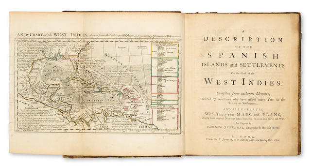JEFFREYS, THOMAS. c.1719-1771. A Description of the Spanish Islands and Settlements on the Coast of the West Indies. London: T. Jefferys, 1762.