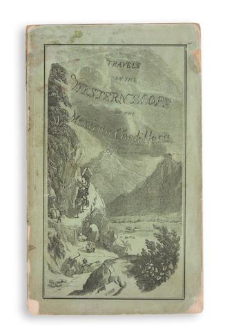 [WHEAT, MARVIN T.] Travels on the Western Slope of the Mexican Cordillera, in the Form of Fifty-One Letters ... by Cincinnatus. San Francisco: Whitton, Towne, & Co., 1857.