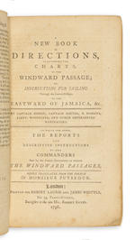 [ROMANS, BERNARD, et al.] A New and Enlarged Book of Sailing Instructions for Capt. B. Romans', &c. &c. Gulf and Windward Pilot.... * BOUND WITH: A New Book of Directions to accompany the Charts, of the Windward Passage.... London: Robert Laurie & James Whittle, 1794-1796.