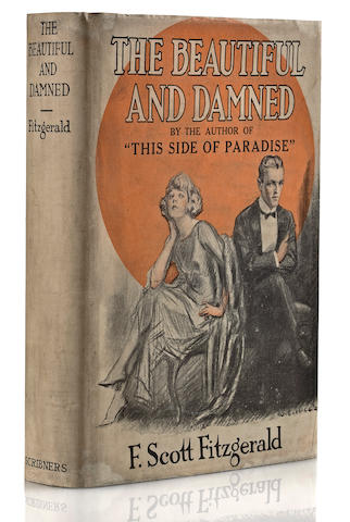 FITZGERALD, FRANCIS SCOTT. 1896-1940. The Beautiful and Damned. New York: Charles Scribner's Sons, 1922.