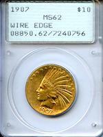 1907 $10 Wire Rim MS62 PCGS
