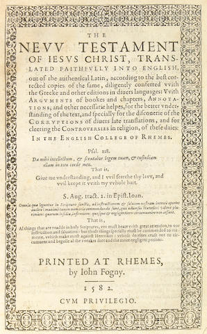 [BIBLE.] The New Testament of Jesus Christ, Translated Faithfully into English. Rheims: John Fogny, 1582.