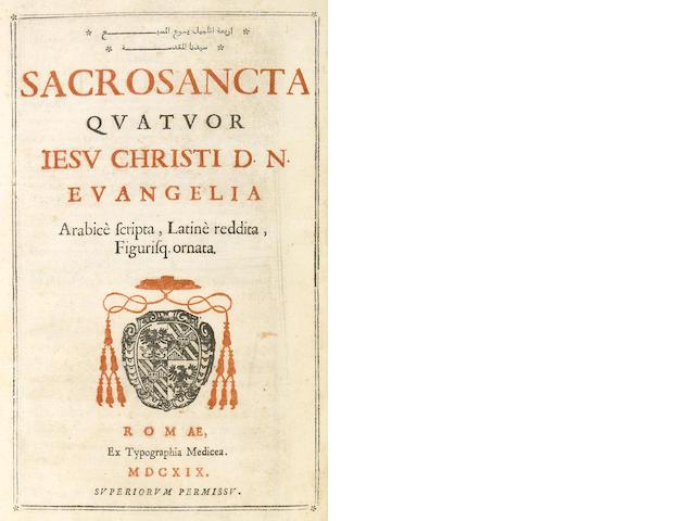 [BIBLE—ARABIC.] Sacrosancta quatuor Iesu Christi D.N. Evangelia arabice scripta. Rome: typographia Medicea, 1619.