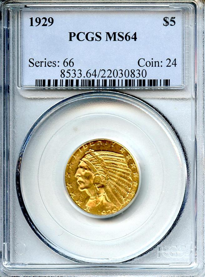 1929 $5 MS64 PCGS