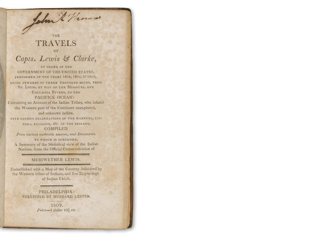 [LEWIS, MERIWETHER & WILLIAM CLARK.] The Travels of Capts. Lewis and Clarke, by Order of the Government of the United States, performed in the Years 1804, 1805, & 1806, being Upwards of Three Thousand miles from St. Louis, by way of the Missouri, and Columbia Rivers, to the Pacifick Ocean.... Philadelphia: Hubbard Lester, 1809.