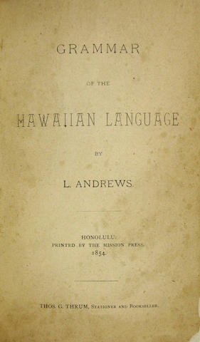 ANDREWS, L. Grammar of the Hawaiian Language. Honolulu: 1854.