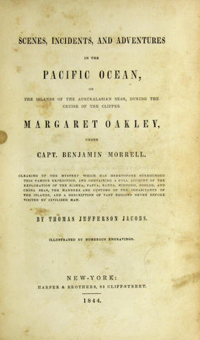 JACOBS, THOMAS JEFFERSON. Scenes, Incidents, and Adventures in the Pacific Ocean... New York: Harper & Brothers, 1844.
