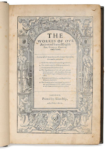 CHAUCER, GEOFFREY. D.1400. The Workes of our Ancient and Learned English poet. London: Adam Islip, 1602.