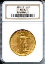 1909/8 $20 MS62 NGC