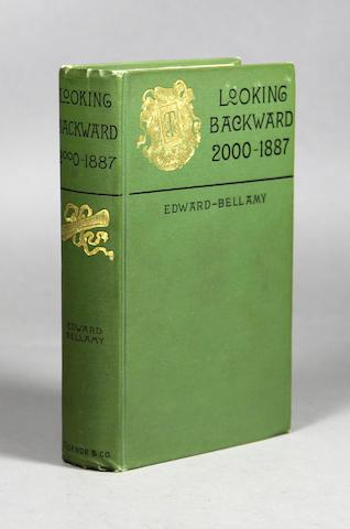 BELLAMY, EDWARD. 1850-1898. Looking Backward 2000-1887. Boston: Ticknor and Company, 1888.