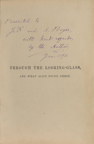 DODGSON, CHARLES LUTWIDGE. 1832-1898. PRESENTATION COPY, INSCRIBED BY DODGSON.<BR>Through the Looking-Glass, and What Alice Found There. London: Macmillan and Co., 1872.