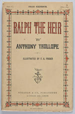 TROLLOPE, ANTHONY. 1815-1882. Ralph the Heir. London: Strahan & Co., January 1870-July 1871.<br>