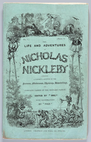 DICKENS, CHARLES. 1812-1870. The Life and Adventures of Nicholas Nickleby. London: Chapman and Hall, April 1838-October 1839.