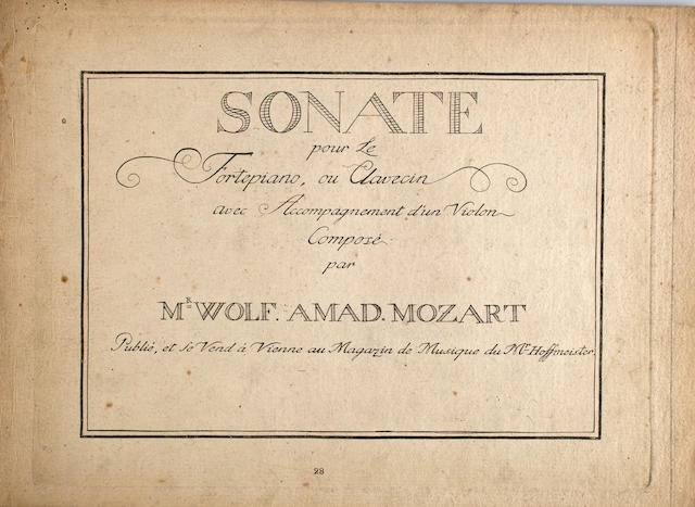MOZART, WOLFGANG AMADEUS. 1756-1791. 1.  Sonate pour le fortepiano, ou clavecin avec accompagnement d'un violon. Vienna: Hoffmeister, [1786].