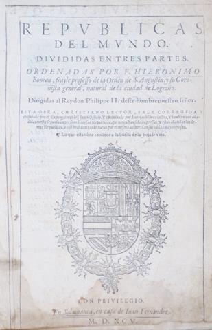 ROMAN Y ZAMORA, JERONIMO. Republicas del mundo. Salamanca: Juan Fernandez, 1595.