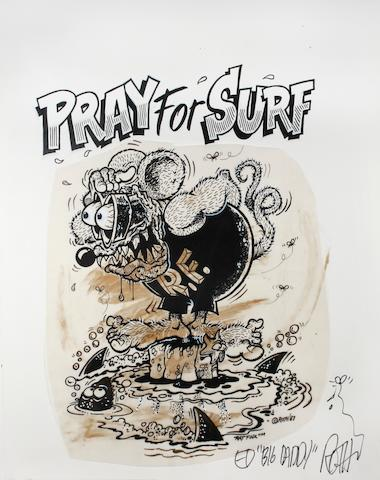 "Ed ""Big Daddy"" Roth original artwork - ""Prey for Surf"", 1987,"