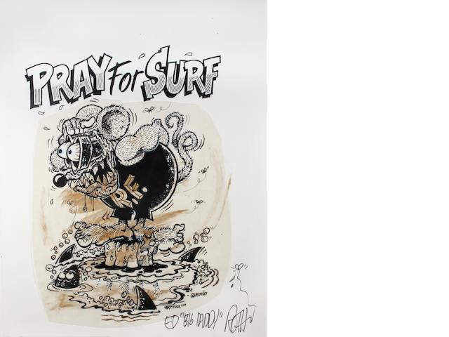"Ed ""Big Daddy"" Roth original artwork - ""Prey for Surf"","