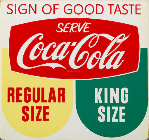 "A fine Coca-Cola ""Sign Of Good Taste"" tin sign, circa 1950s,"
