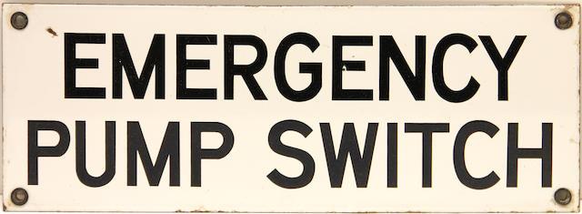An Emergancy Pump Switch sign,