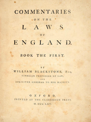 BLACKSTONE, WILLIAM. 1723-1780. Commentaries on the Laws of England. Oxford: Clarendon Press, 1765-69.