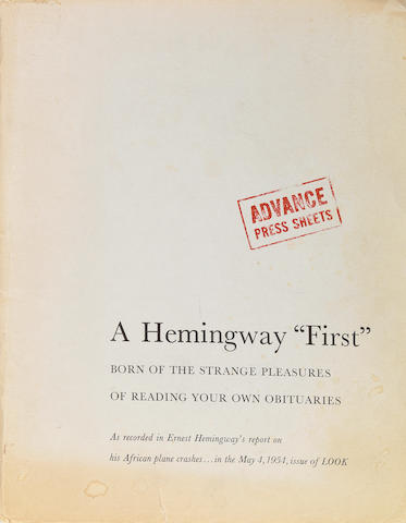 "Hemingway, Ernest.  Advance press sheets of ""the strange pleasures of reading your own obituaries."""
