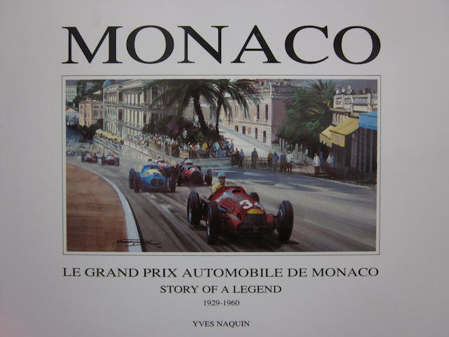 Le Grand Prix Automobile de Monaco - Story of a Legend 1929-1960, by Yves Naquin, signed by Rene Dreyfus and Naquin,