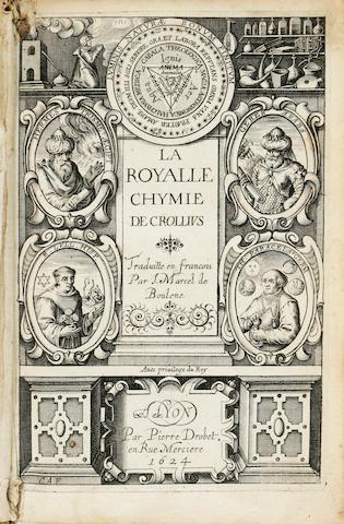CROLL, OSWALD. 1563-1609. La Royalle Chymie. Lyons: Pierre Drobet, 1624.