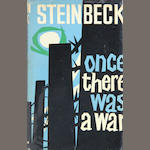 STEINBECK, JOHN. 1902-1968. Once There Was a War. London: Heinemann, [1958].