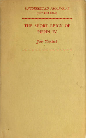 STEINBECK, JOHN. 1902-1968. The Short Reign of Pippin IV. London: Heinemann, [1957].