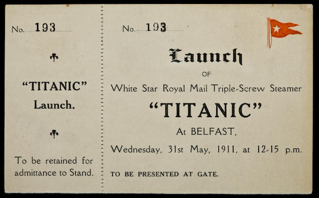 [TITANIC] A rare and important ticket to the launching of the R.M.S. Titanic  31st May 1911 3-1/4 x 5-3/8 in. (8.25 x 13.8 cm.)