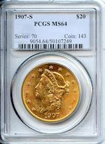1907-S $20 MS64 PCGS