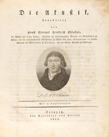 CHLADNI, ERNST FLORENS FRIEDRICH. 1756-1827. Die Akustik. Leipzig: Breitkopf & Härtel, 1802.