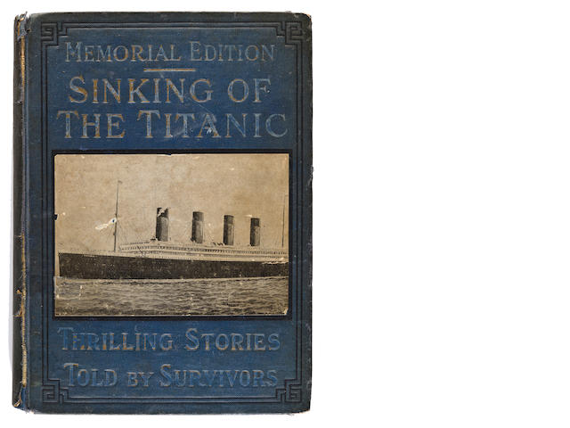 Memorial Edition ~ Sinking of the Titanic, Thrilling stories told by survivors