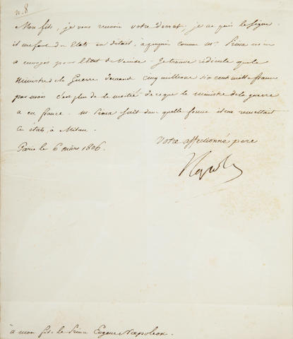 "BONAPARTE, NAPOLEON.  1769-1821. Letter Signed (""Napoleon"") as Emperor of the French, 1 p, 4to, Paris, March 6, 1806, to his adopted son Eugene Napoleon,"